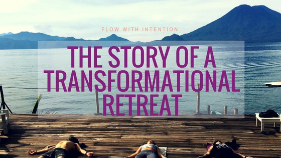 flow with intention transformational retreat