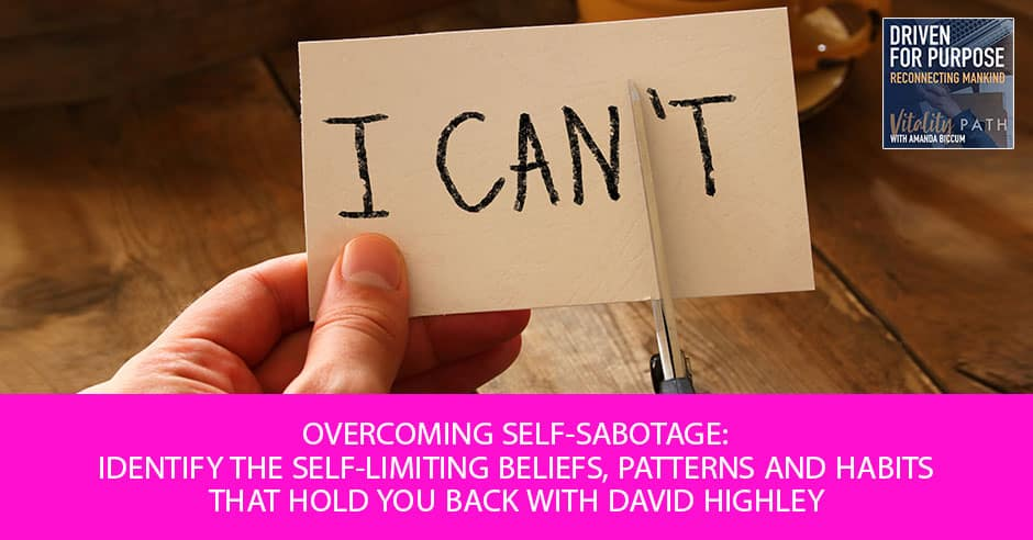DFP 4 | Overcoming Self Sabotage